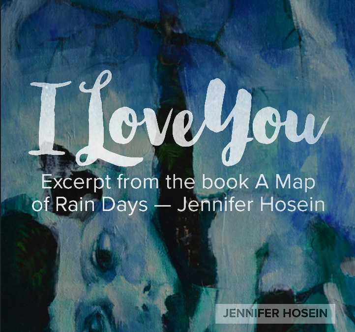 A Map of Rain Days – I love you