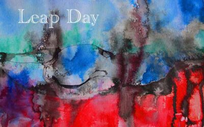 Leap Day – a video poem