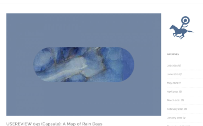 CAROUSEL Magazine: Blog, USERREVIEW 041 (Capsule): A Map of Rain Days