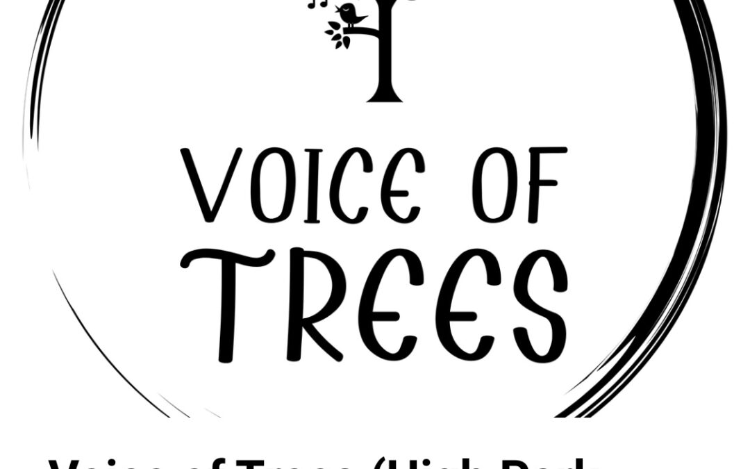 Voice of Trees, High Park